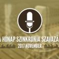 A hónap szinkronja szavazás: 2017. november