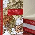 Propaganda – politika, hétköznapi és magas kultúra, művészet és média a Nagy Háborúban