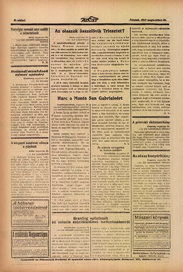 A harcokról a korabeli sajtó is beszámolt. Az Est 1917. augusztus 31-én megjelent példánya