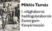 I. világháborús hadifogolytábor Esztergom-Kenyérmezőn