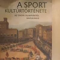 A sport kultúrtörténete - 1. rész