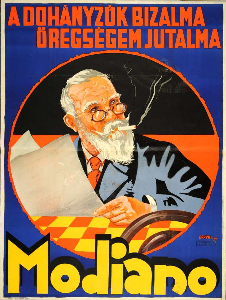 A dohányzók bizalma öregségem jutalma Modiano. Grafikus: Darvas. Jelzet: PKG.1929/127 – Plakát- és Kisnyomtatványtár