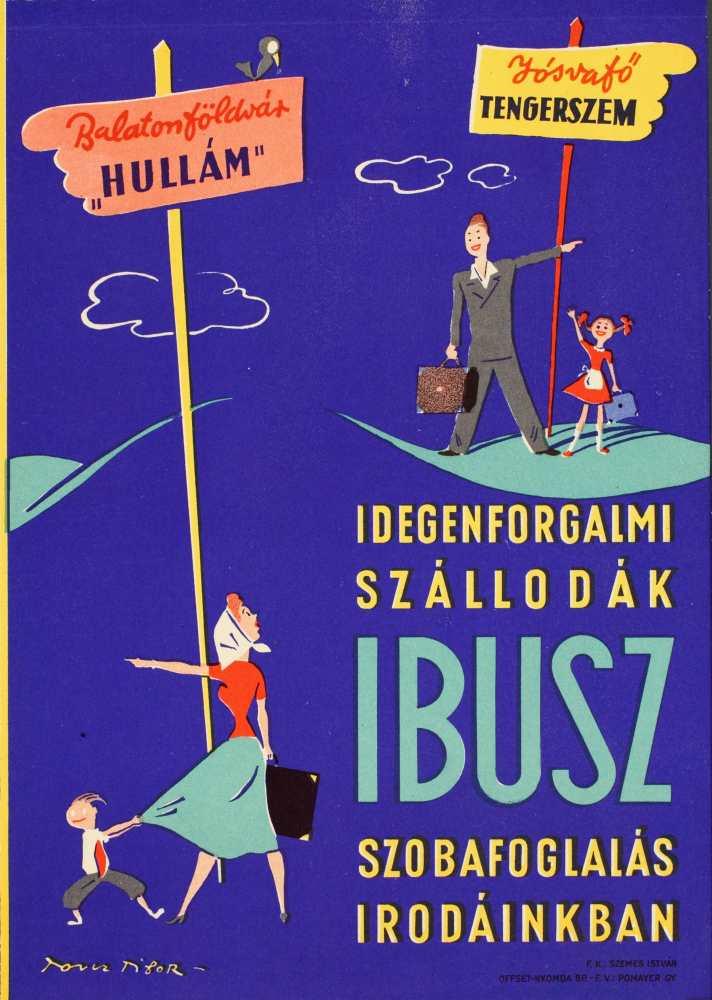 Idegenforgalmi szállodák… Grafikus: Toncz Tibor. Jelzet: PKG.1952/243 – Plakát- és Kisnyomtatványtár