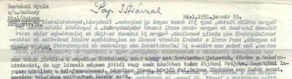 Borbándi Gyula levele Pap Istvánnak, Biel, 1951. január 19. Részlet – Müncheni Magyar Intézet, Regensburg, Különgyűjtemények, Borbándi Gyula hagyatéka