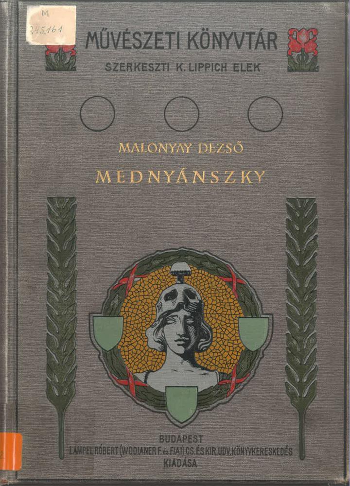 Malonyay Dezső monográfiái Mednyánszky Lászlóról és Szinyei Merse Pálról. Címlapok – Törzsgyűjtemény