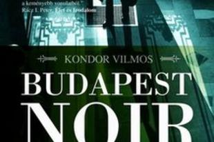 Budapest Noir, a magyar történelmi krimiregény