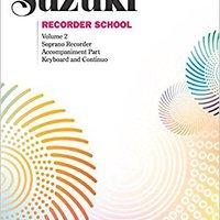 ;BEST; Suzuki Recorder School (Soprano Recorder), Vol 2: Acc.. times Svenska Dejas Whitney every