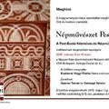 Népművészet Pest-Budán  - a Pest-budai Kézműves és Népművészeti Egyesület kiállítása
