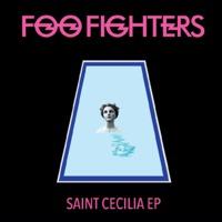 Foo Fighters: Saint Cecilia EP
