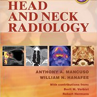 _EXCLUSIVE_ Head And Neck Radiology (2 Volumes). Slawek musical meets vital Models