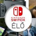 ÉLŐ: Switch Presentation és Nintendo Treehouse Live