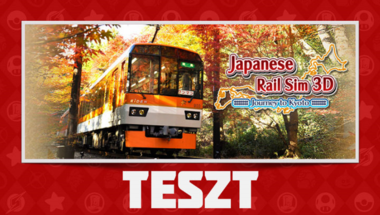 Japanese Rail Sim 3D Journey to Kyoto Teszt