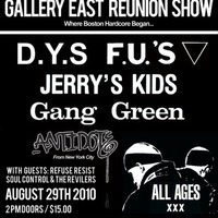 DYS, FU'S, Antidote, Jerry's Kids, Gang Green @eastern hall reunion