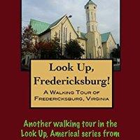 ;PORTABLE; A Walking Tour Of Fredericksburg, Virginia (Look Up, America!). While eight Early presion selon