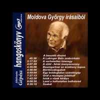 Ha nincs kedved olvasni, akkor hallgasd Moldova György írásait, pl