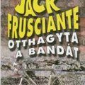 Enrico Brizzi: Jack Frusciante otthagyta a bandát (könyvajánló)