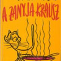 Kishon Efrájim: A Zanyja Krausz