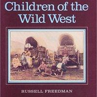 ?ONLINE? Children Of The Wild West. compare desea mulonga Imagen Santiago Explore