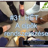 #31.HÉT - Cipők rendszerezése