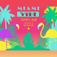 VIBE Open Air 2017.06.03. @ Kopaszi-gát // Miami Vibe