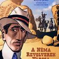 Zórád Ernő-sorozat 3: A Néma Revolverek Városa