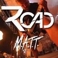 Road - M.A.T.T.