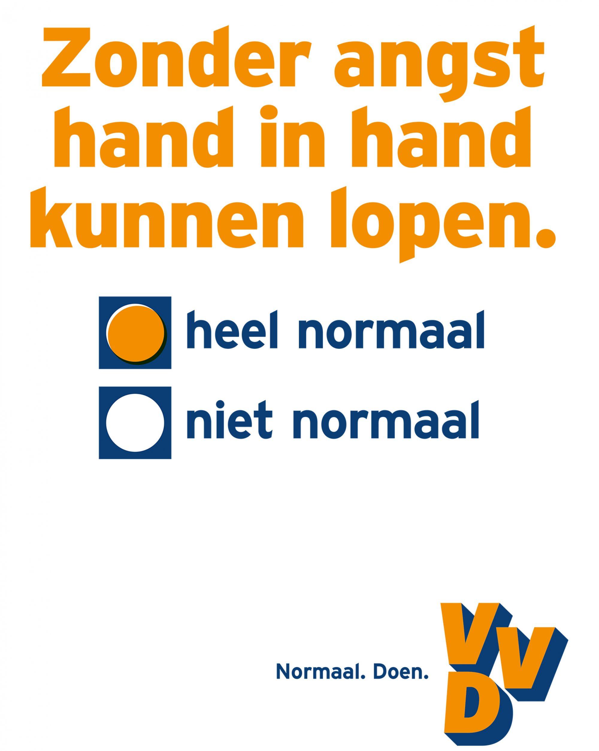 Hollandia: Volkspartij voor Vrijheid en Democratie, VVD (Szabadság és Demokrácia Néppártja) 'Sétálás kéz a kézben félelem nélkül. Teljesen normális. Nem normális.'<br />