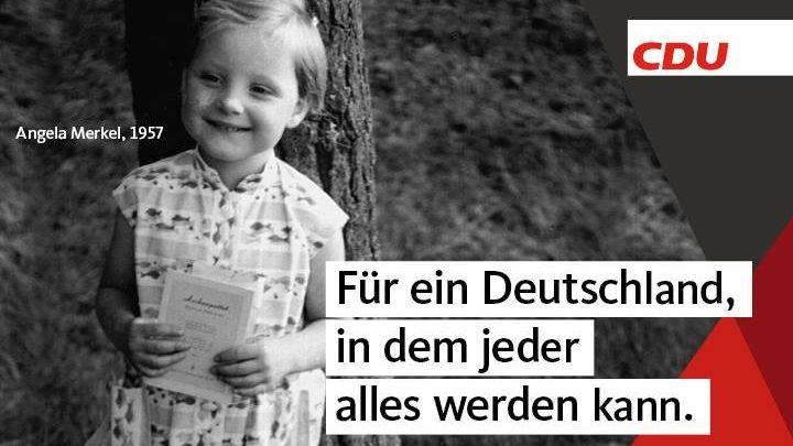 Németország: Christlich Demokratische Union, CDU (Kereszténydemokrata Unió) 'Egy Németországért, ahol bárki bármivé válhat.'<br />