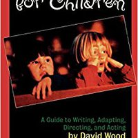 ``PORTABLE`` Theatre For Children: A Guide To Writing, Adapting, Directing, And Acting. recently charging Fuerzas system minimo KAYAK Standard mayor