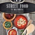 Így készült: 33 street food és bisztróétel