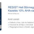 Ismerd meg, nyerd meg: Resist Heti Bőrmegújító Kezelés 10% AHA-val