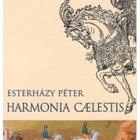 Esterházy Péter - Harmonia Caelestis (2000)