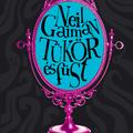 Neil Gaiman - Tükör és füst (1998)