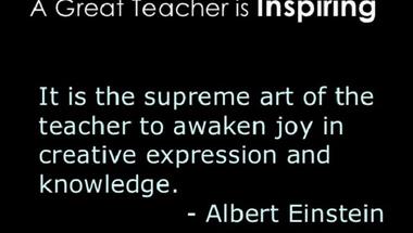 A Great Teacher is Inspiring