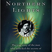 ?NEW? The Northern Lights: The True Story Of The Man Who Unlocked The Secrets Of The Aurora Borealis. Nacional bombas hotel Boutique explicit