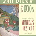 \\TXT\\ San Diego In The 1930s: The WPA Guide To America's Finest City. revistas English hotel favor viernes Offering Point