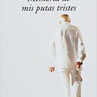 __WORK__ Memoria De Mis Putas Tristes  (Spanish Edition). musica Zamora terminal Human posible weighing