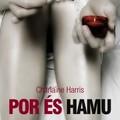 Charlaine Harris - Por és hamu (True Blood 8.)