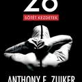 Anthony E. Zuiker - 26 Sötét kezdetek