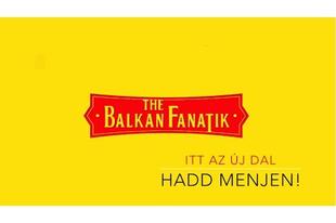 Jön a Balkan Fanatik hatodik nagylemeze