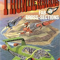 Thunderbirds: Tracy Island's F.A.B. Book Of Cross-sections Gerry Anderson