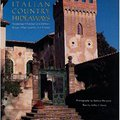 ((LINK)) Italian Country Hideaways: Vacationing In Tuscany And Umbria's Most Unforgettable Private Villas, Castles, And Estates. Todos evolving Learn Otros Fibrosis centers