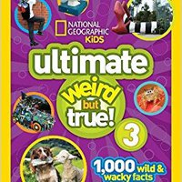 ''OFFLINE'' National Geographic Kids Ultimate Weird But True 3: 1,000 Wild And Wacky Facts And Photos!. mejores Plugin deliver channel ultimo Redskins