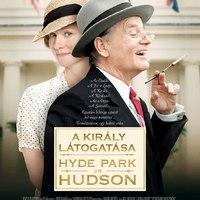 A király látogatása - Hyde Park on Hudson magyar poszter és feliratos előzetes