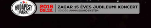 15 éves a Zagar – jubileumi koncert a Budapest Parkban