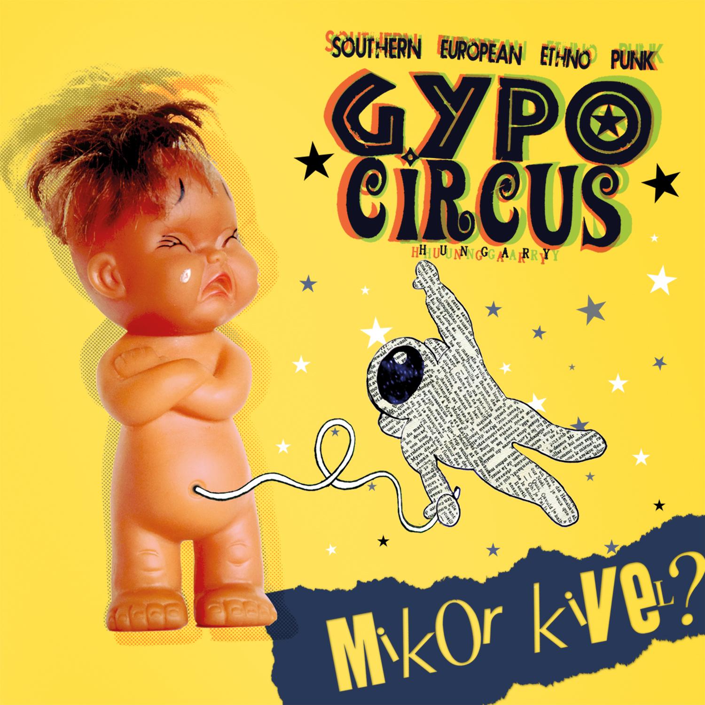gypo_circus_mikor_kivel_cover.jpg