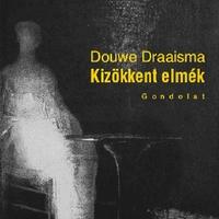 Könyvszemle - Kizökkent elmék - Draaisma, Douwe