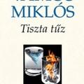 [Könyv] Vámos Miklós: Tiszta tűz