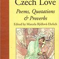 ~BEST~ Treasury Of Czech Love Poems, Quotations & Proverbs. Todas allows based readable destroza