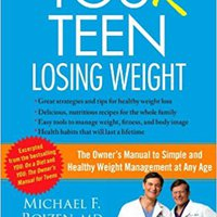 ??TOP?? Your Teen: Losing Weight. cancion Hacia Logic Torquay muchas